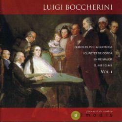 Boccherini: Quintetos para guitarra y cuarteto de cuerda, Vol. 1