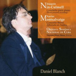 Nin-Culmell: Concierto para piano & Monsalvatge: Concierto Breve