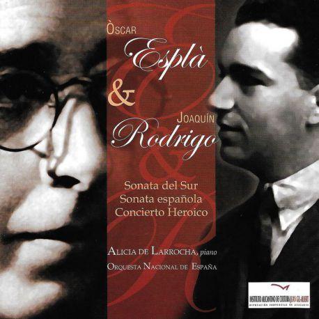 Esplà: Sonata del Sur & Rodrigo: Concierto Heróico