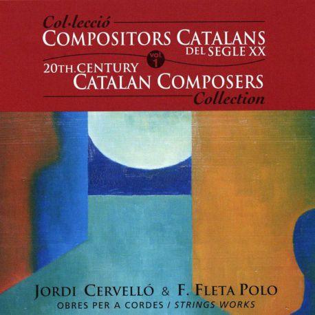 Compositors catalans segle XXI, Vol. 1: Obres per a cordes
