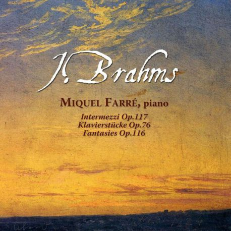 Brahms: Piano Works (Op. 76, 116, 117)