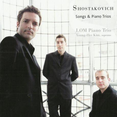 Shostakovich: Songs & Piano Trios