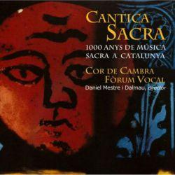 Cantica Sacra. 1000 anys de música sacra a Catalunya