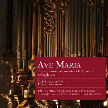 Ave Maria. Romanticisme sacramental a la Menorca del segle XIX