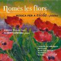 Només les flors. Música per a viola i piano