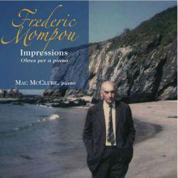 Mompou: Impressions. Obres per a piano
