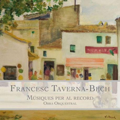 Taverna-Bech: Músiques per al record. Obra orquestral
