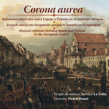 Corona aurea. Relaciones musicales entre España y Polonia en el contexto europeo