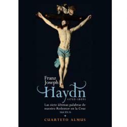 Haydn: Las siete últimas palabras de nuestro redentor en la cruz