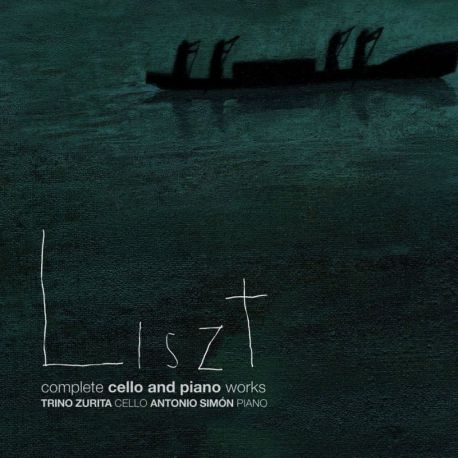 Liszt: Complete Cello and Piano Works