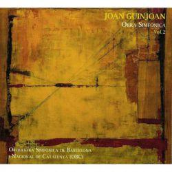 Guinjoan: Obra simfònica, Vol. 2