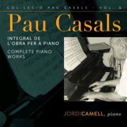 Casals: Piano Works