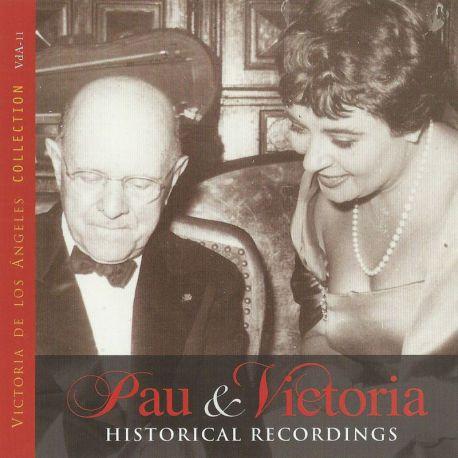 Pau & Victoria. Historical Recordings
