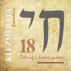 18 Tales of Hidden Zaddik