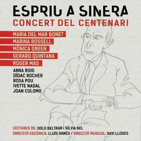 Espriu a Sinera. Concert del centenari