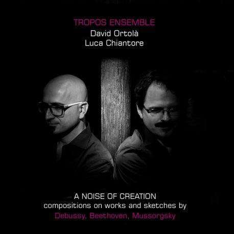 Tropos Ensemble. A Noise of Creation.