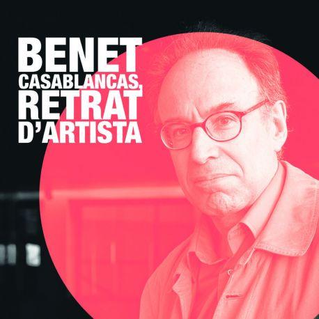 Benet Casablancas: Retrat d'artista
