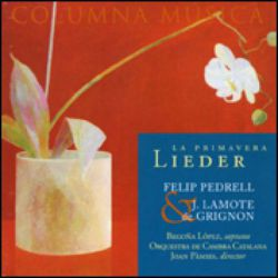 "Pedrell: Lieder ""La primavera"""