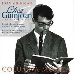 Chez Guinjoan: Obra primera