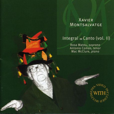 Montsalvatge: Integral de canto, Vol. 2