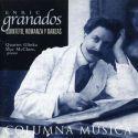 Granados: Quinteto, Danzas y Romanzas