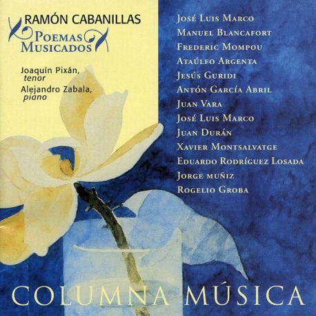 Cabanillas: Poemas Musicados