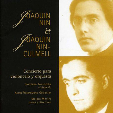 Nin & Nin-Culmell: Concierto para violonchelo y orquesta