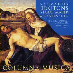 Brotons: Stabat mater & Obstinació
